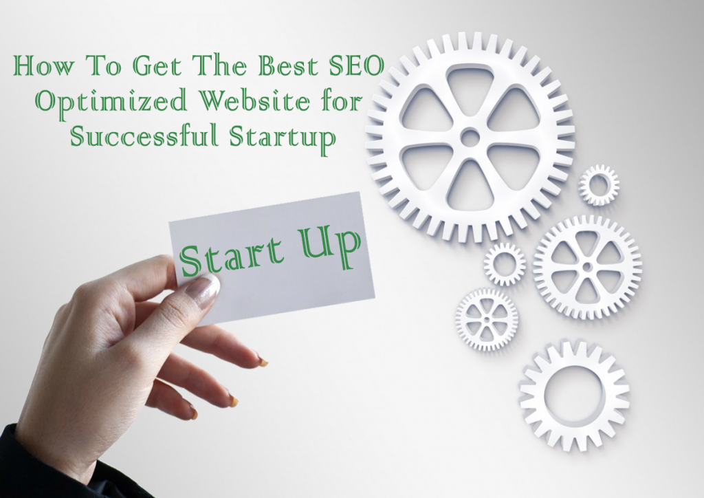 How To Get The Best SEO Optimized Website for Successful Startup - WebGenWorld.com